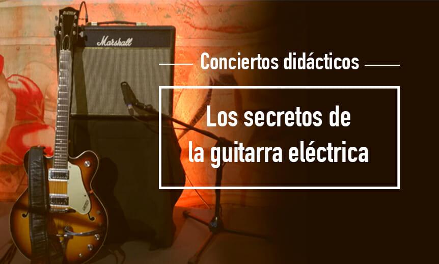 Los Secretos De La Guitarra Eléctrica